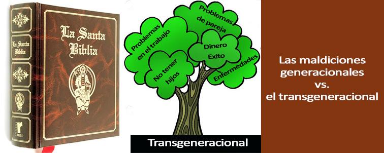 Las maldiciones generacionales vs. el transgeneracional